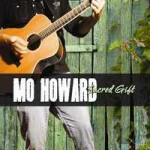 Mo Howard Music; sacred gift
