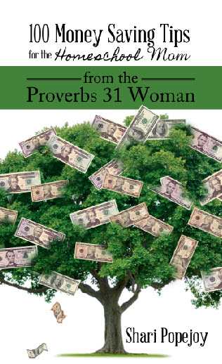 100 Money Saving Tips for Homeschool Mom from Proverbs 31 Woman; sharipopejoy.com